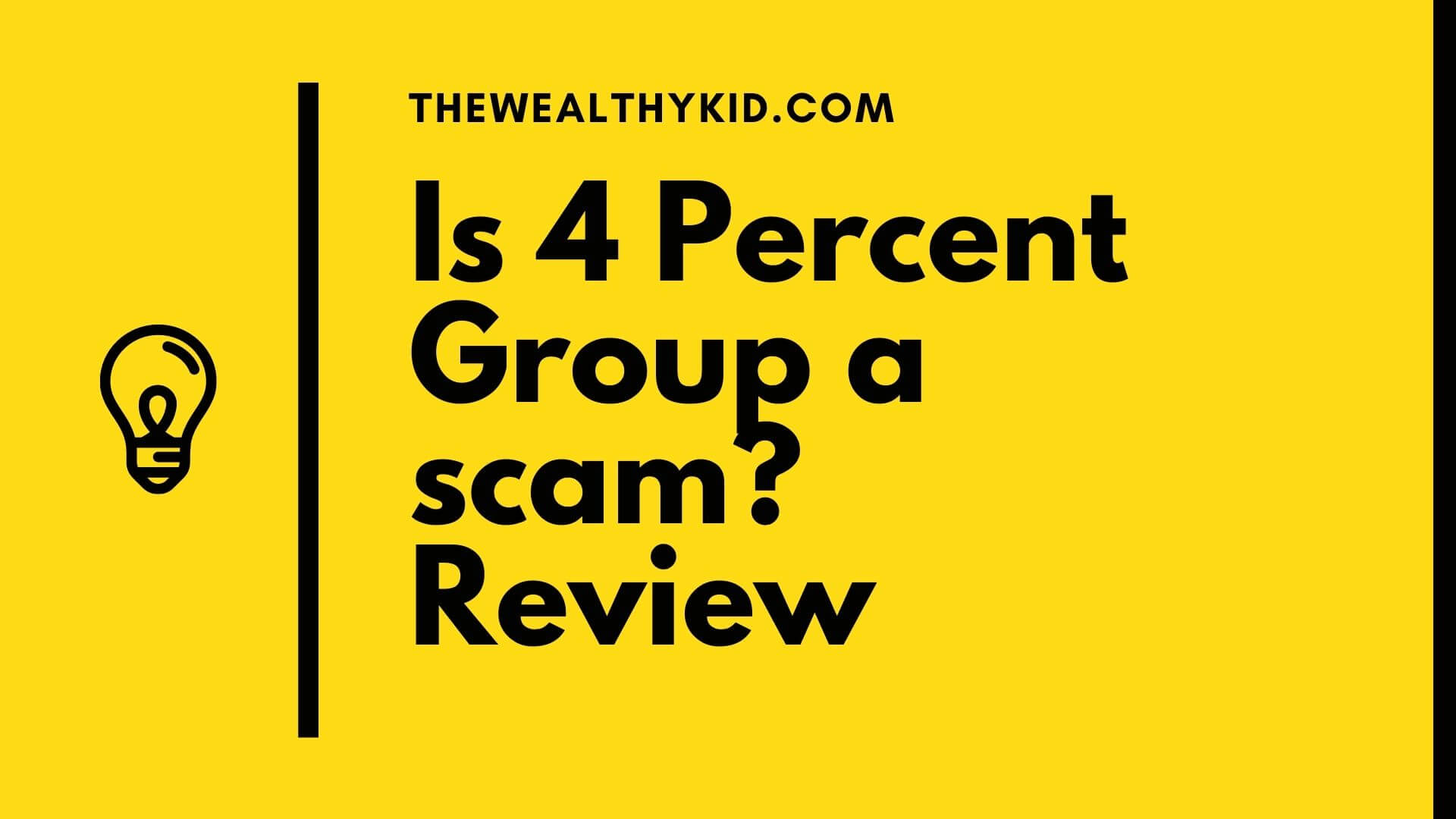 Is 4 Percent Group a scam