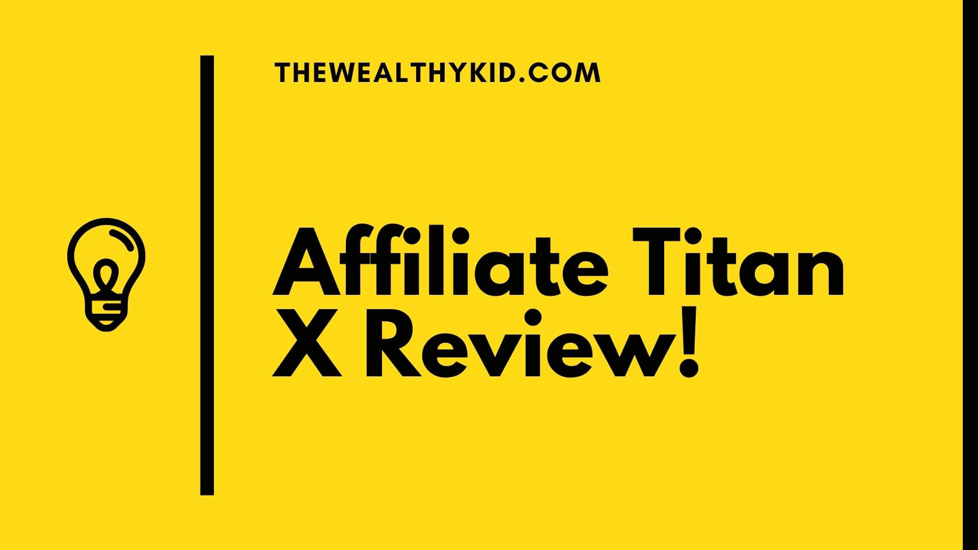 What is Affiliate Titan X