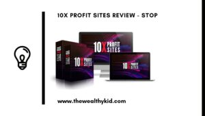 What is 10x Profit Sites About? You are about to find out absolutely all about this software