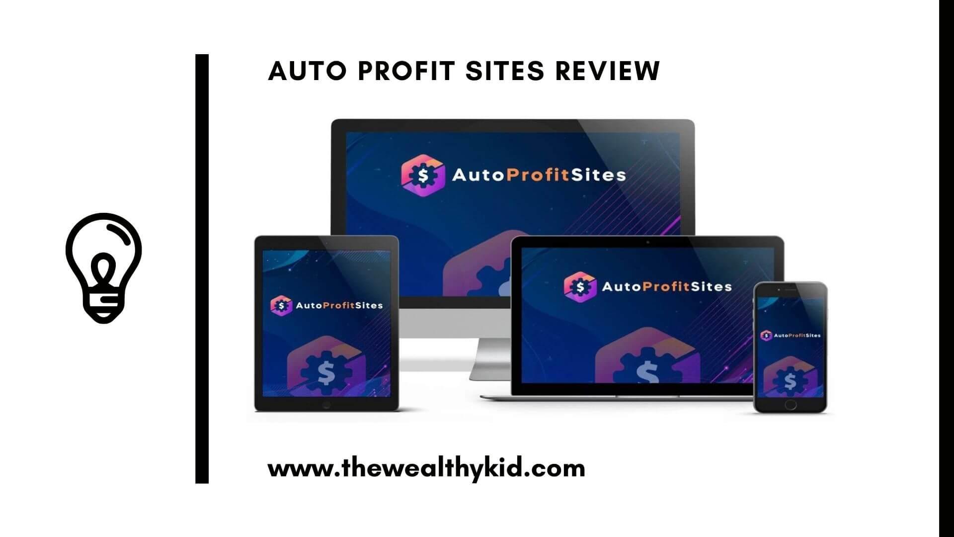 The Auto Profit Sites reviews