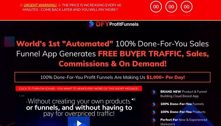 This is an image of the DFY Profit Funnels sales page headline saying 100% done-for-you sales funnel app generates free buyer traffic, sales, commissions & on demand