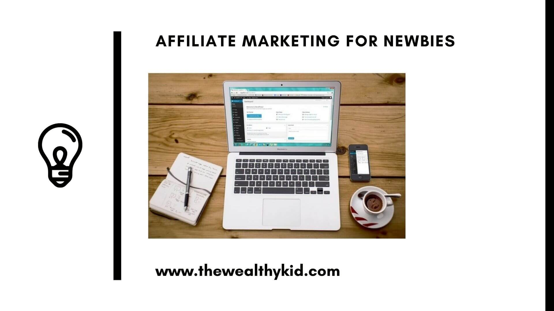 Affiliate Marketing For Newbies. Learn the basics here