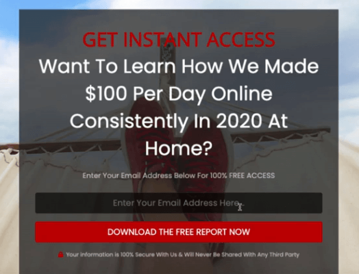This image shows how the squeeze pages look like inside the Commission Pages software. It says want to learn how we made $100 per day online consistently in 2020 at home? Enter your email address here, and download the free report now