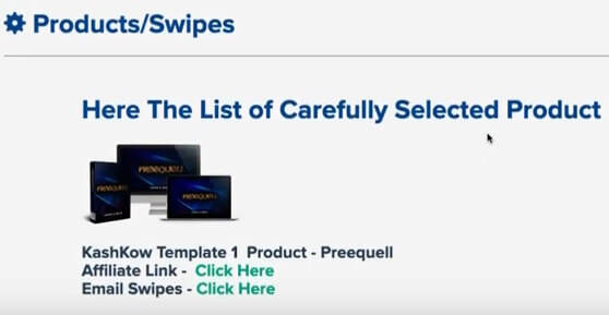 This image shows the product and swipes section. We can read a text that says here the list of carefully selected product, an affiliate link, and and email swipes link