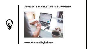 Affiliate Marketing and Blogging - The Ultimate Guide