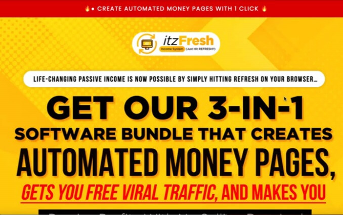 """Image showing the ItzFresh headline on the sales page saying """"Get our 3-in-1 software bundle that creates automated money pages"""""""