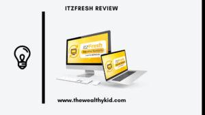 ItzFresh Review