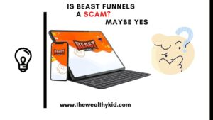Is Beast Funnels a scam? Review Summary