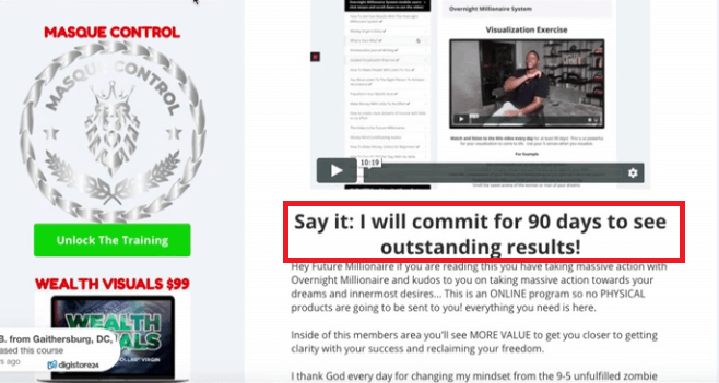The overnight millionaire system member area where it says: I will commit for 90 days to see outstanding results